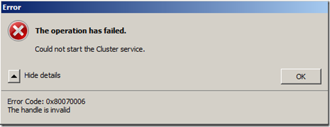 Could not start the Cluster Service The Handle is Invalid error