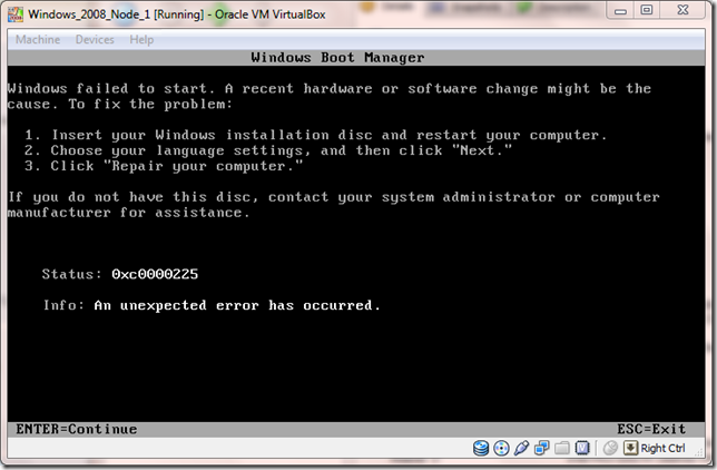 virtualbox windows failed to start Status: 0xc0000225 Info: AN unexpected error has occurred.